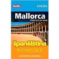 Mallorca + česko-španělská konverzace za výhodnou cenu - Elektronická kniha