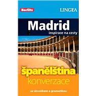Madrid + česko-španělská konverzace za výhodnou cenu - Elektronická kniha