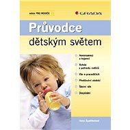 Průvodce dětským světem - Elektronická kniha