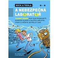 Nick a Tesla a nebezpečná laboratoř - Elektronická kniha