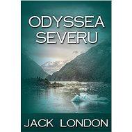 Odyssea severu - Jack London