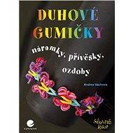 Duhové gumičky - Elektronická kniha