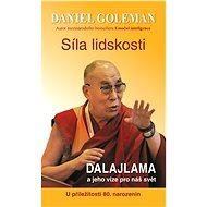 Síla lidskosti - Daniel Goleman, 232 stran