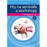 Hry na semináře a workshopy - Elektronická kniha