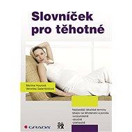 Slovníček pro těhotné - Elektronická kniha