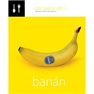 Což takhle dát si... banán - Lenka Požárová