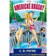 Americké krásky - C.D. Payne, 304 stran