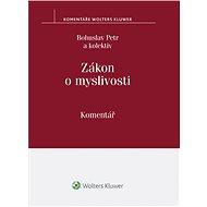 Zákon o myslivosti: Komentář - Bohuslav Petr, a kolektiv