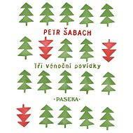 Tři vánoční povídky - Elektronická kniha