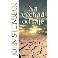 Na východ od ráje - Elektronická kniha
