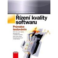 Řízení kvality softwaru - Petr Roudenský, Anna Havlíčková