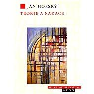 Teorie a narace - Jan Horský