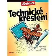 Technické kreslení - Jaroslav Kletečka, Petr Fořt