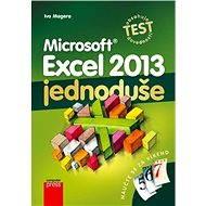 Microsoft Excel 2013: Jednoduše - Ivo Magera