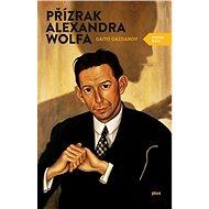 Přízrak Alexandra Wolfa - Elektronická kniha