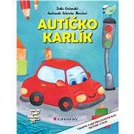 Autíčko Karlík - Elektronická kniha