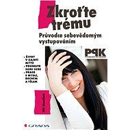 Zkroťte trému - Elektronická kniha