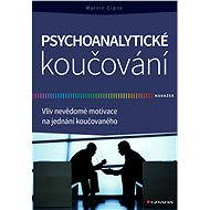 Psychoanalytické koučování - Martin Cipro
