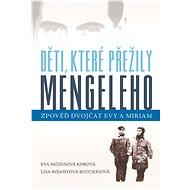 Děti, které přežily Mengeleho - Elektronická kniha