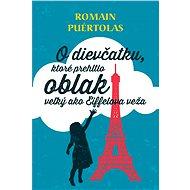 O dievčatku, ktoré prehltlo oblak veľký ako Eiffelova veža - Elektronická kniha