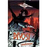 Divosi: Vranovravec - Elektronická kniha