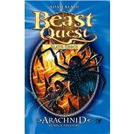 Arachnid, vládce pavouků (11), Beast Quest - Elektronická kniha