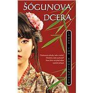 Šógunova dcera - Elektronická kniha