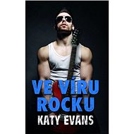 Ve víru rocku - Katy Evans