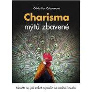 Charisma mýtů zbavené - Olivia Fox Cabaneová