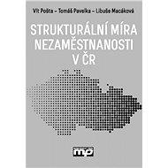 Strukturální míra nezaměstnanosti v ČR - Vít Pošta