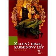 Zelený drak, karmínový lev - Elektronická kniha