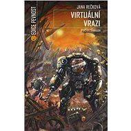 Virtuální vrazi - Elektronická kniha
