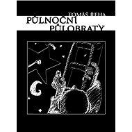 Půlnoční půlobraty - Elektronická kniha