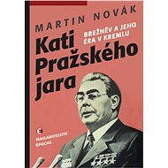 Kati Pražského jara - Elektronická kniha - Martin Novák