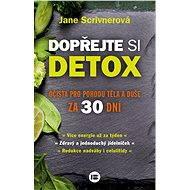 Dopřejte si detox - Jane Scrivnerová