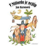 V Mitfordu je nejlíp - Jan Karonová