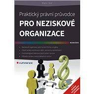 Praktický právní průvodce pro neziskové organizace - Elektronická kniha
