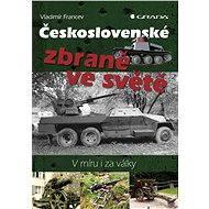 Československé zbraně ve světě - Vladimír Francev