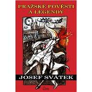 Pražské pověsti a legendy - Elektronická kniha