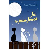 Já a pan Jones - Lucy Diamond