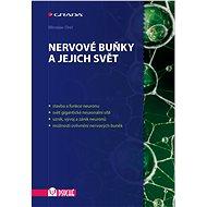 Nervové buňky a jejich svět - Elektronická kniha