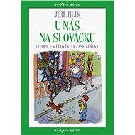 U nás na Slovácku - Elektronická kniha