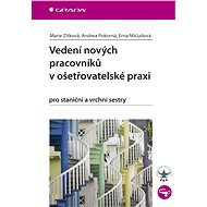 Vedení nových pracovníků v ošetřovatelské praxi - Elektronická kniha