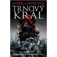 Trnový král - Mark Lawrence