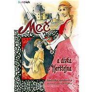 Meč a dívka z Herštejna - Elektronická kniha