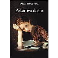 Pekárova dcéra - Elektronická kniha
