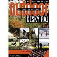 Outdoorový průvodce - Český ráj - Elektronická kniha