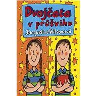Dvojčata v průšvihu - Jacqueline Wilsonová