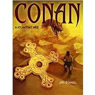 Conan a atlantský kříž - Jiří Štangl