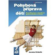 Pohybová příprava dětí - Elektronická kniha